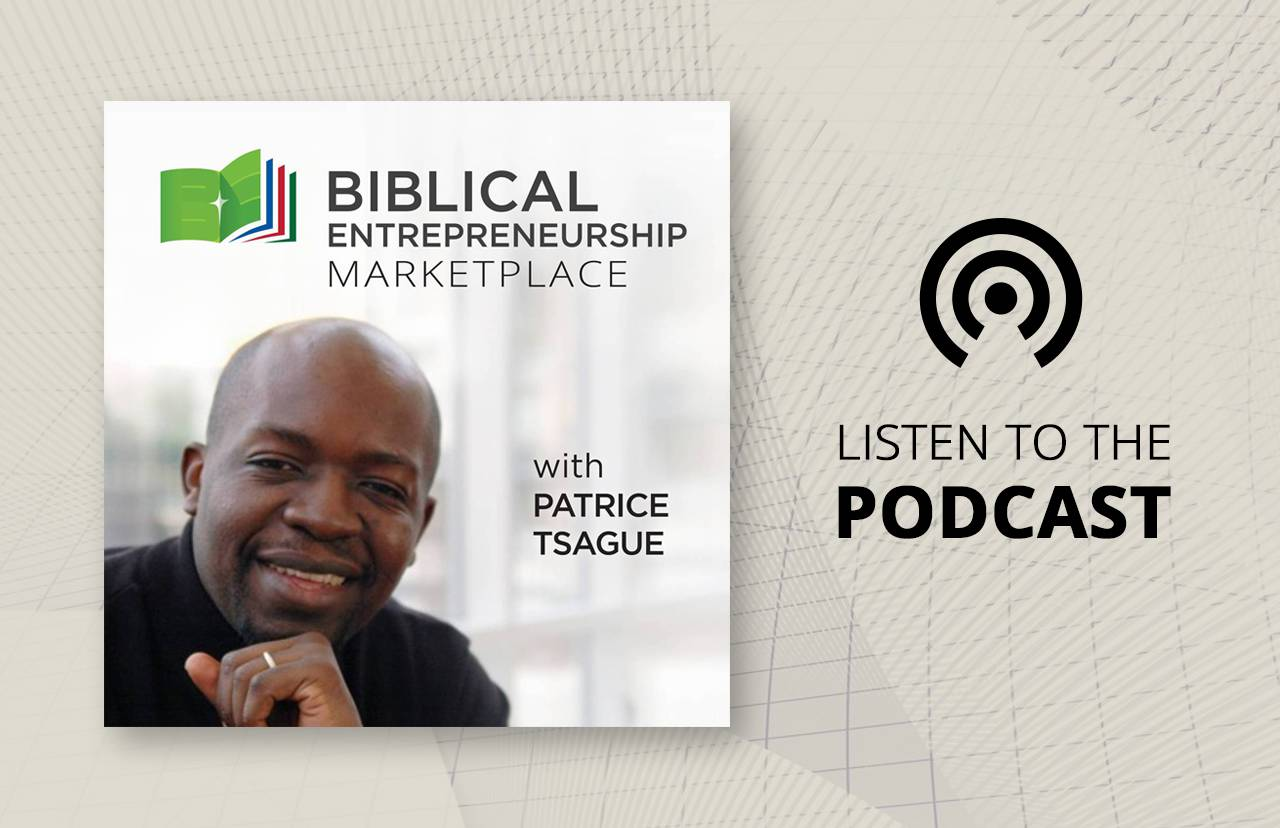 Biblical Entrepreneurship Marketplace Podcast