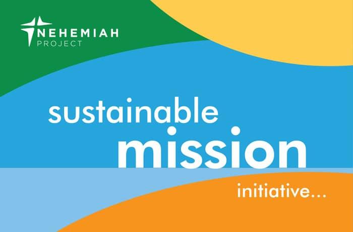 sustainable mission - Nehemiah E-Community