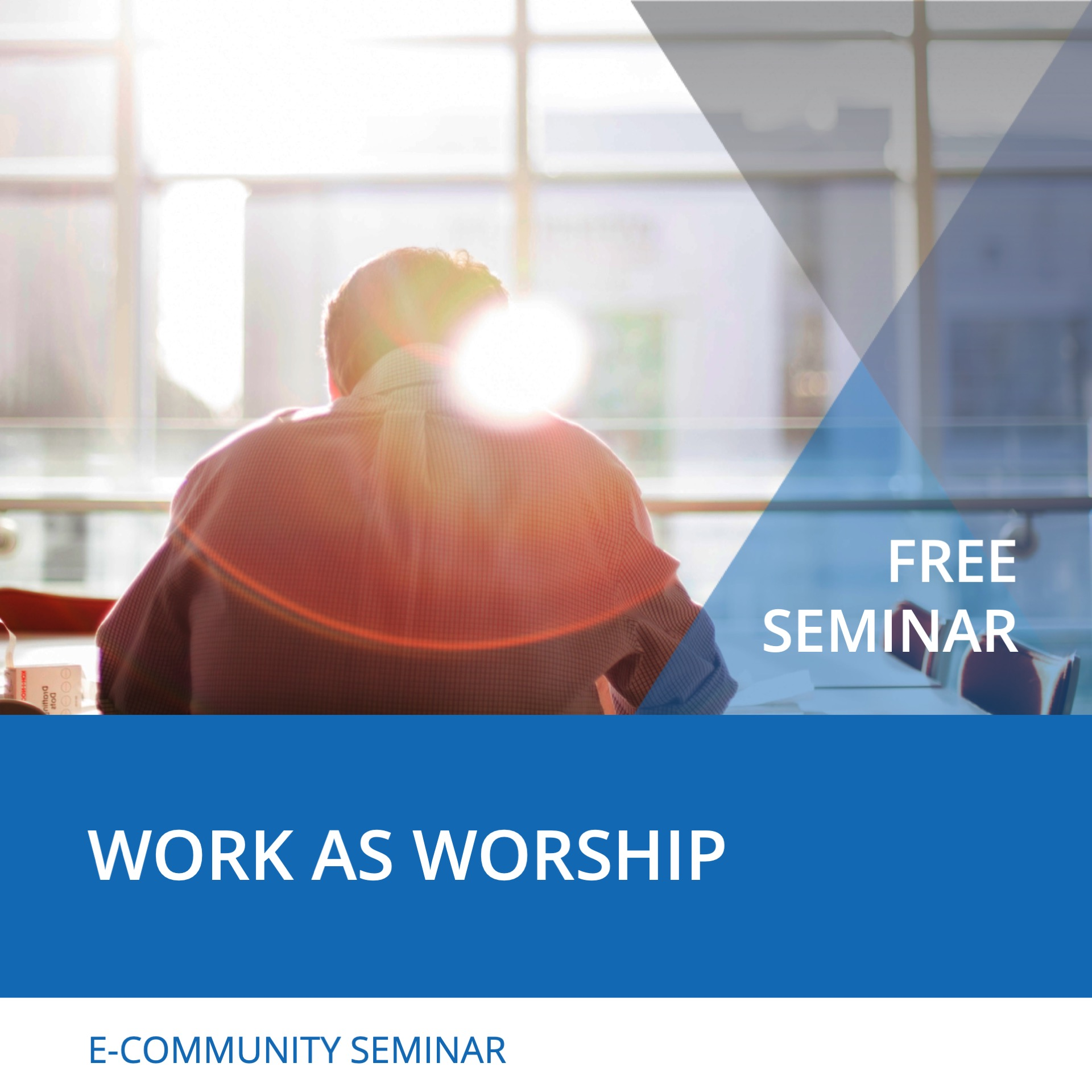 Seminar Wok as Worship - Nehemiah E-Community