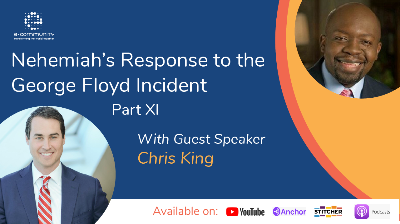 Our Response to George Floyd's Incident part XI with Chris King