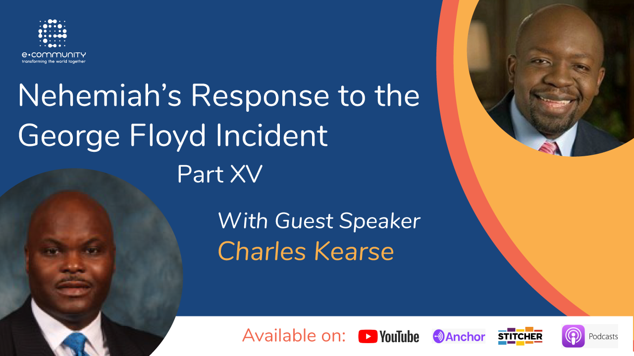 Our Response to George Floyd's Incident Part XV with Charles Kearse