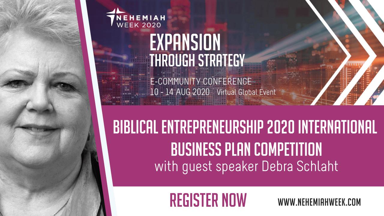 Biblical Entrepreneurship 2020 International Business Plan Competition with Debra Schlaht