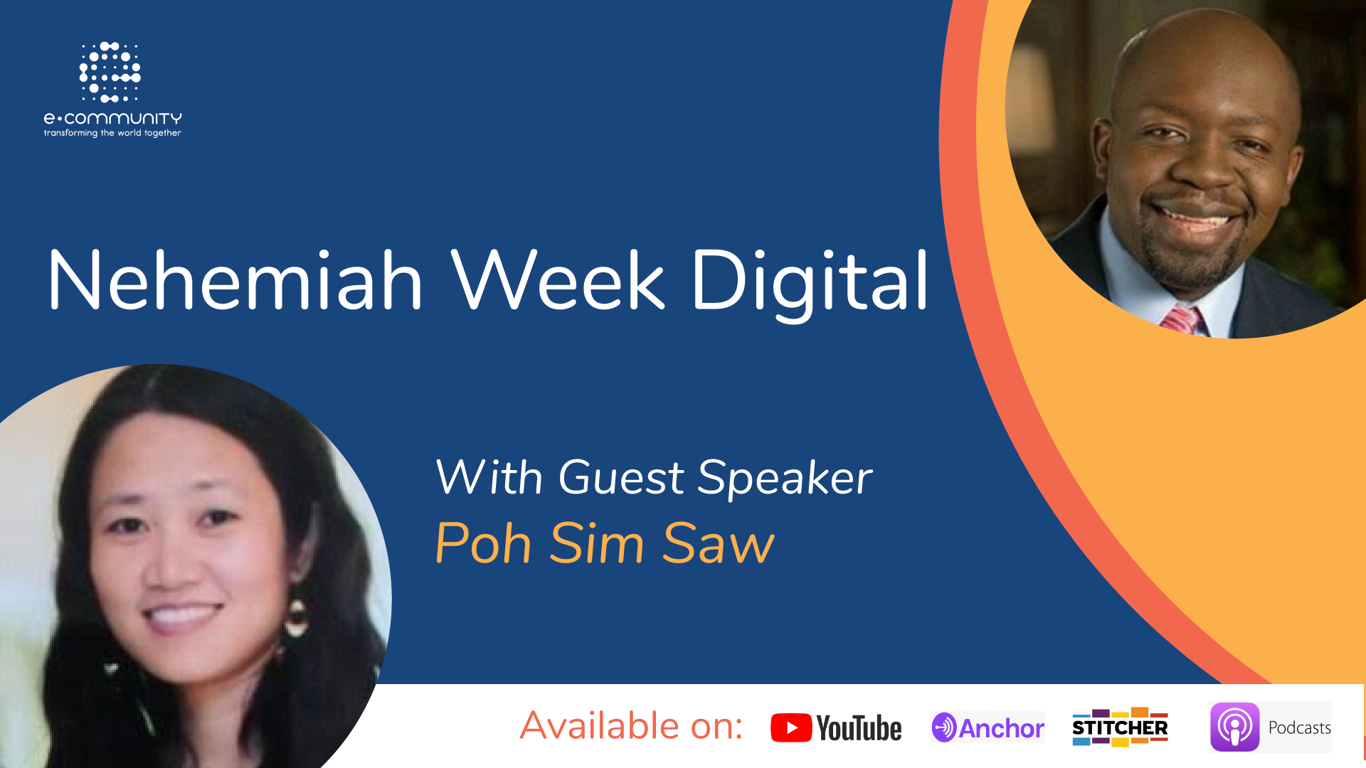 EC Podcast Nehemiah Week Digital with Poh Sim