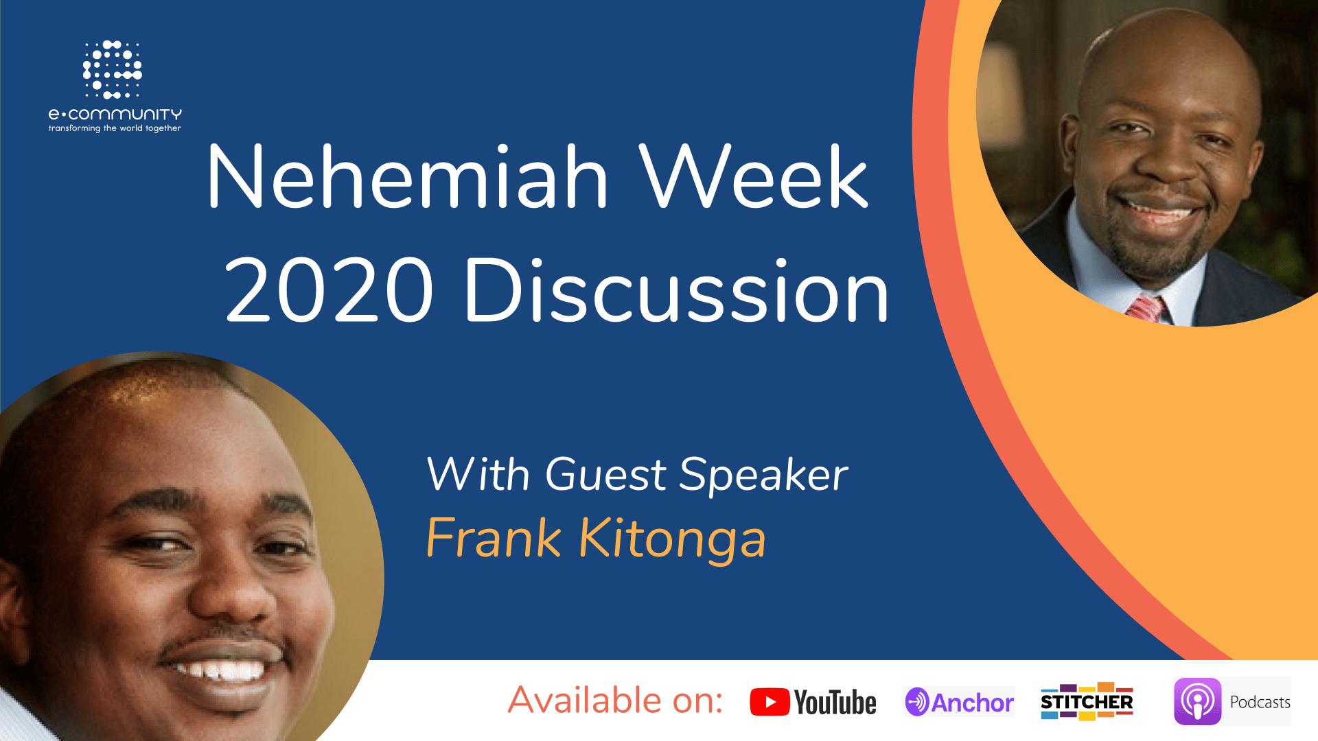 Nehemiah Week 2020 Discussion with Frank Kitonga