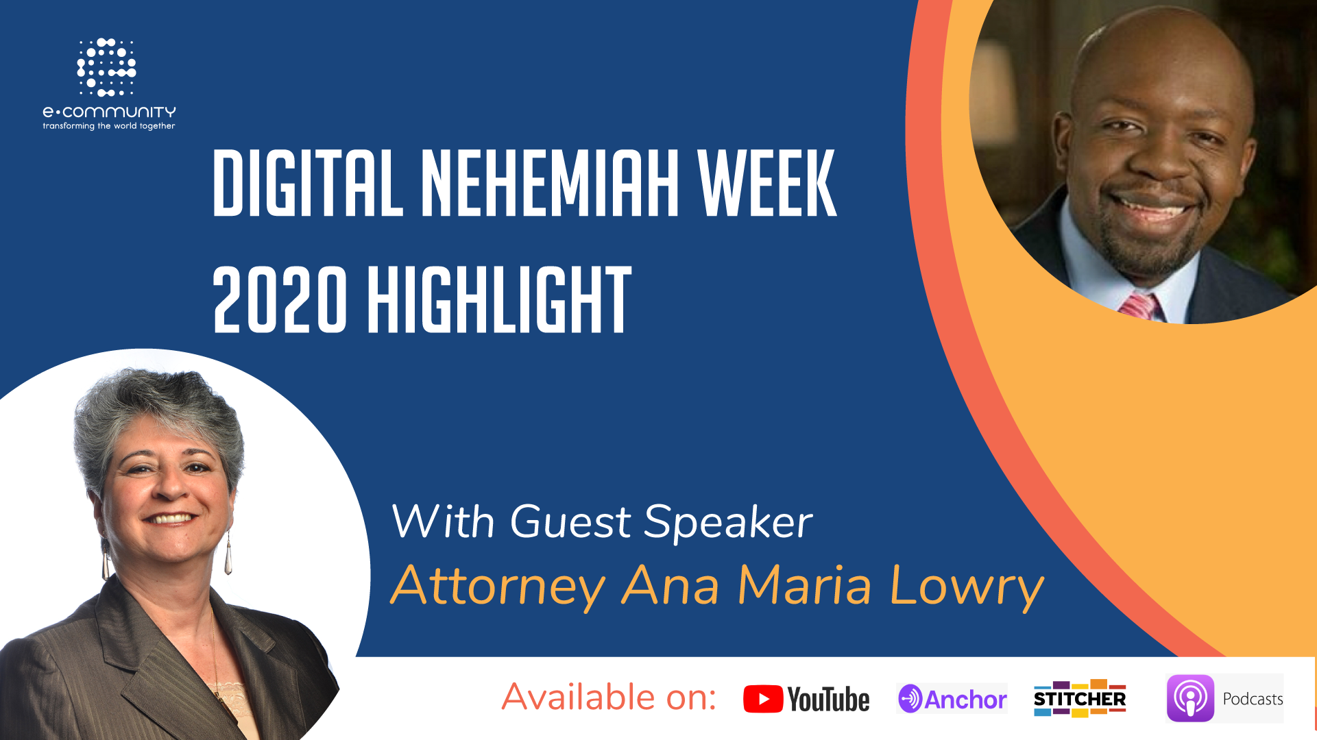 Digital Nehemiah Week 2020 Highlight Host Patrice Tsague with Atty Ana Maria Lowry