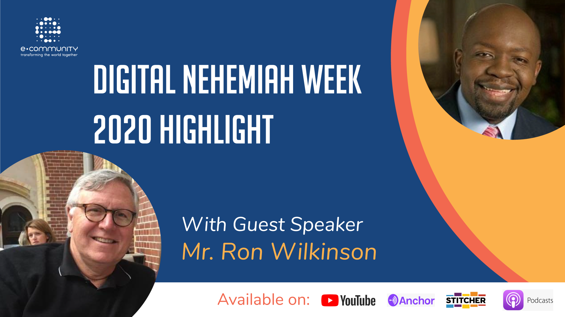 Digital Nehemiah Week 2020 Highlights Host Patrice Tsague with Mr. Ron Wilkinson