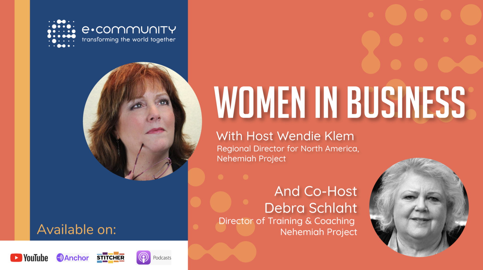 Women in Business E-Community Podcast with Debra Schlaht and Wendie Klem