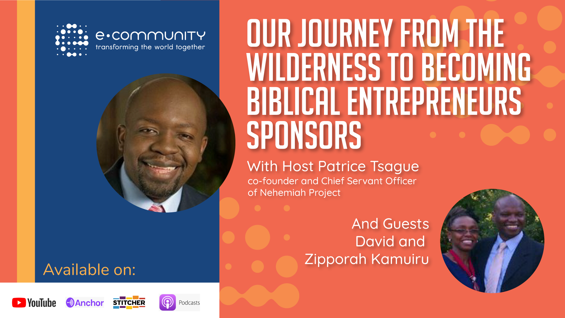 Our Journey from the Wilderness to becoming Biblical Entrepreneurs Sponsors