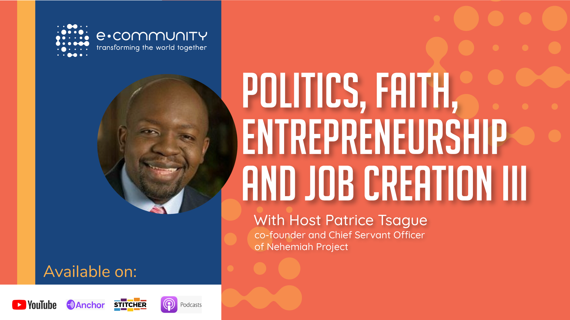 Politics, Faith, Entrepreneurship and Job creation III