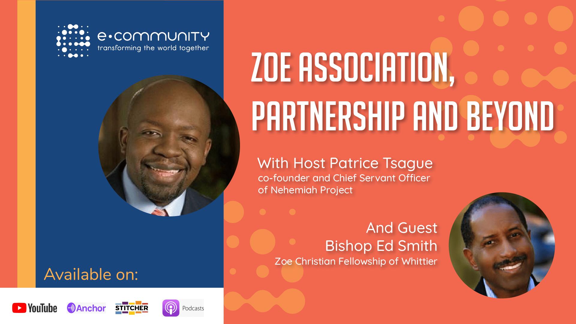 Zoe Association, partnership and beyond