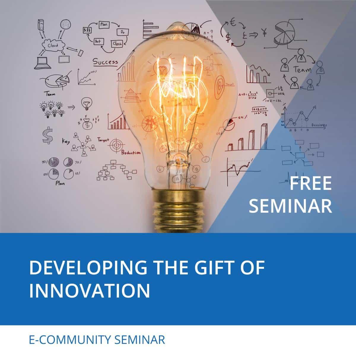 Developing the Gift of Innovation - Nehemiah E-Community