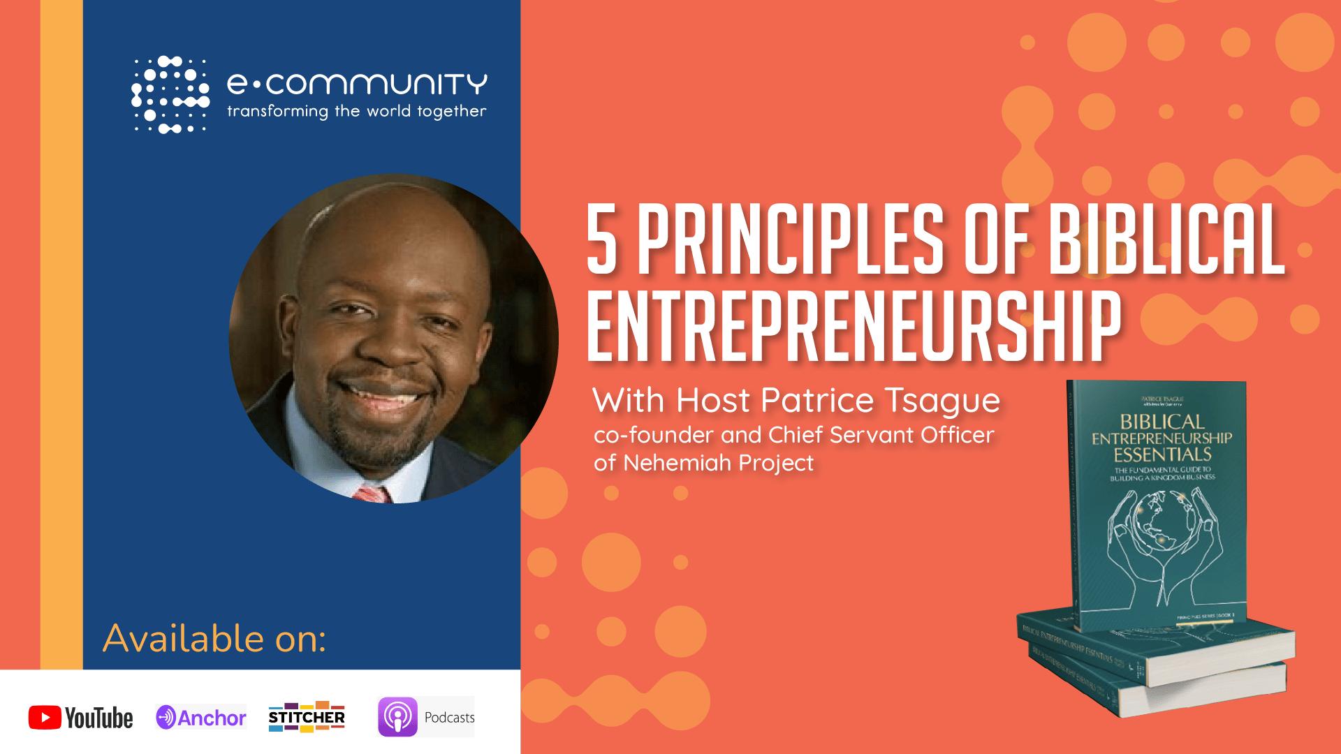 Five Principles of Biblical Entrepreneurship