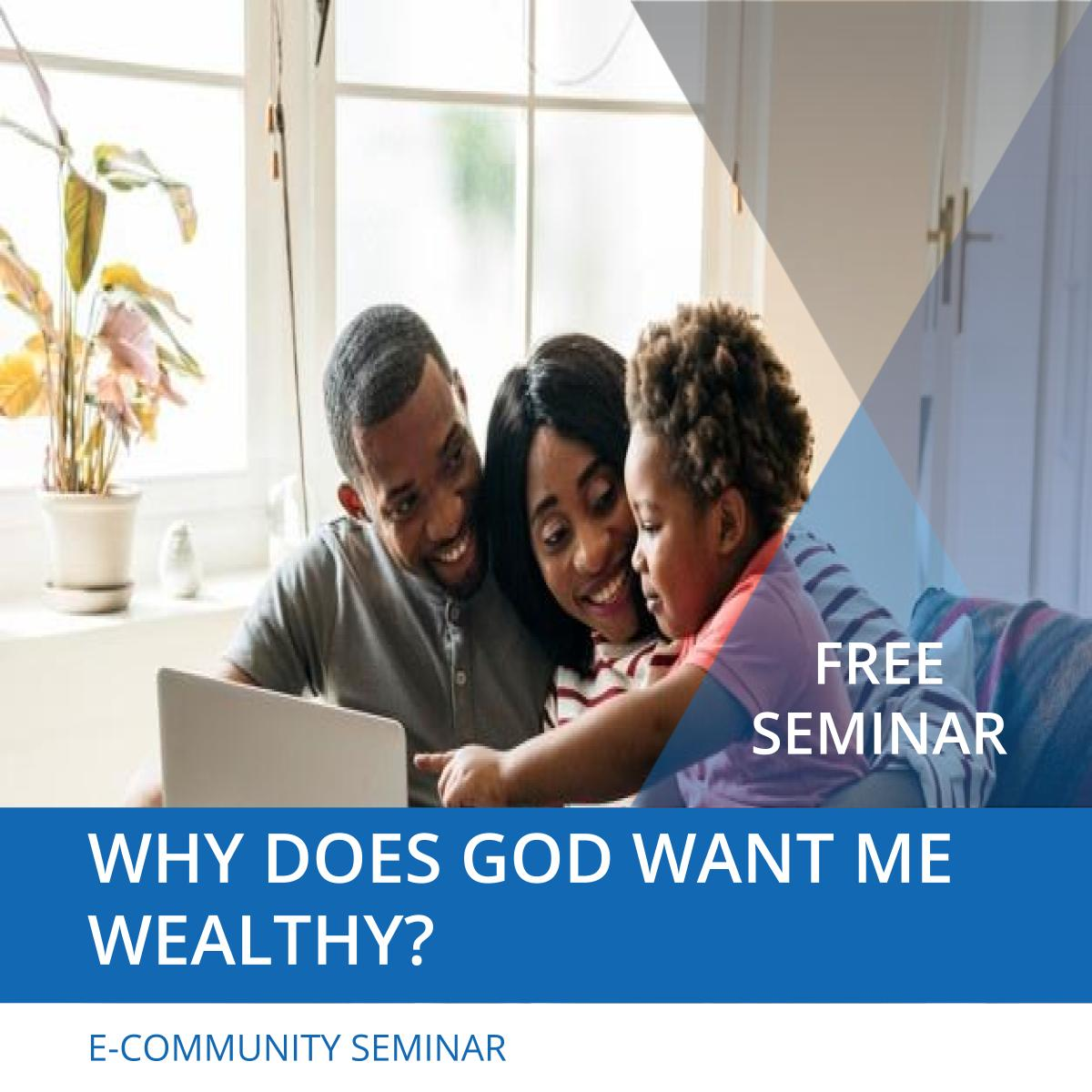 Why does God want us to be Wealthy - Nehemiah E-Community