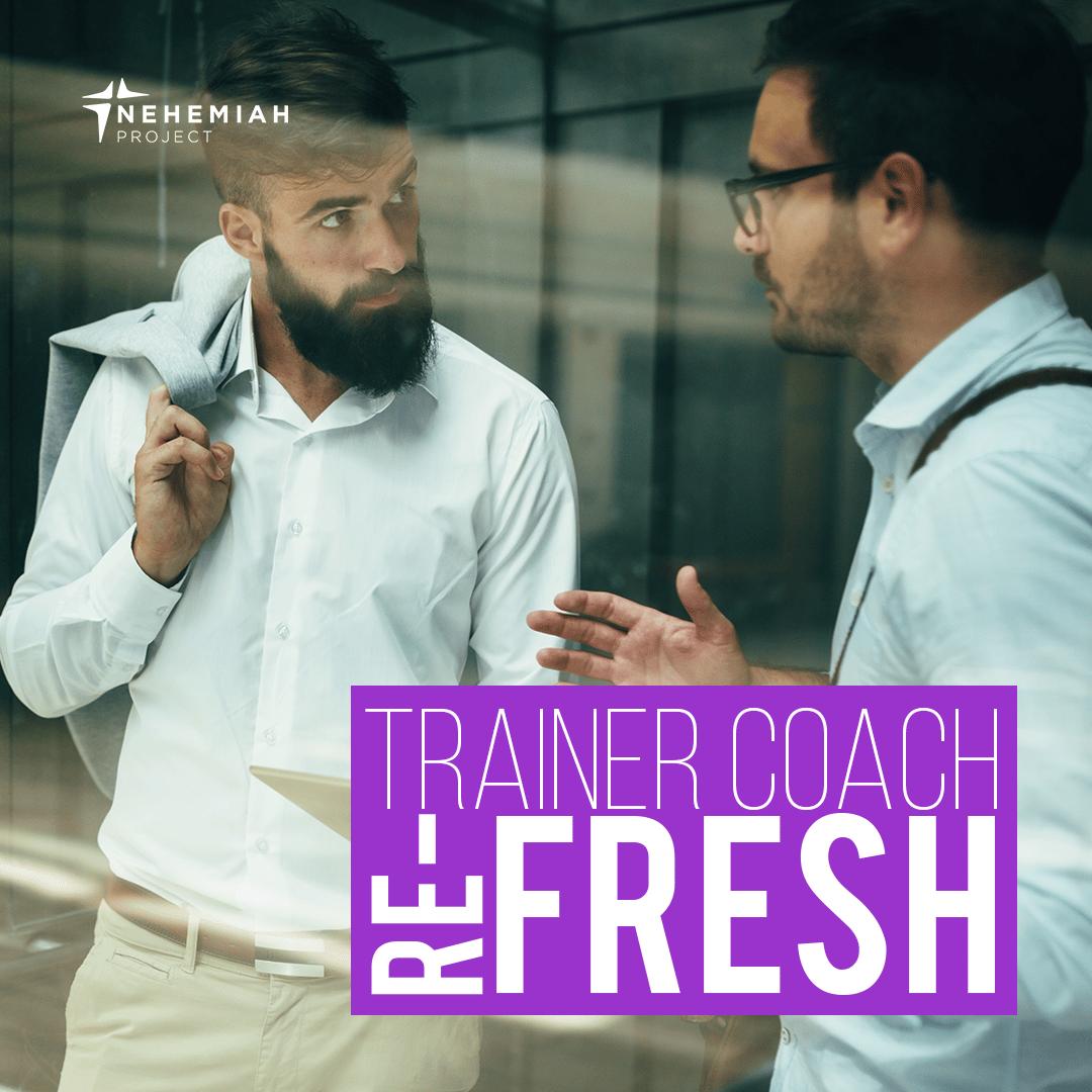 trainer coach refresh dec21 - Nehemiah E-Community