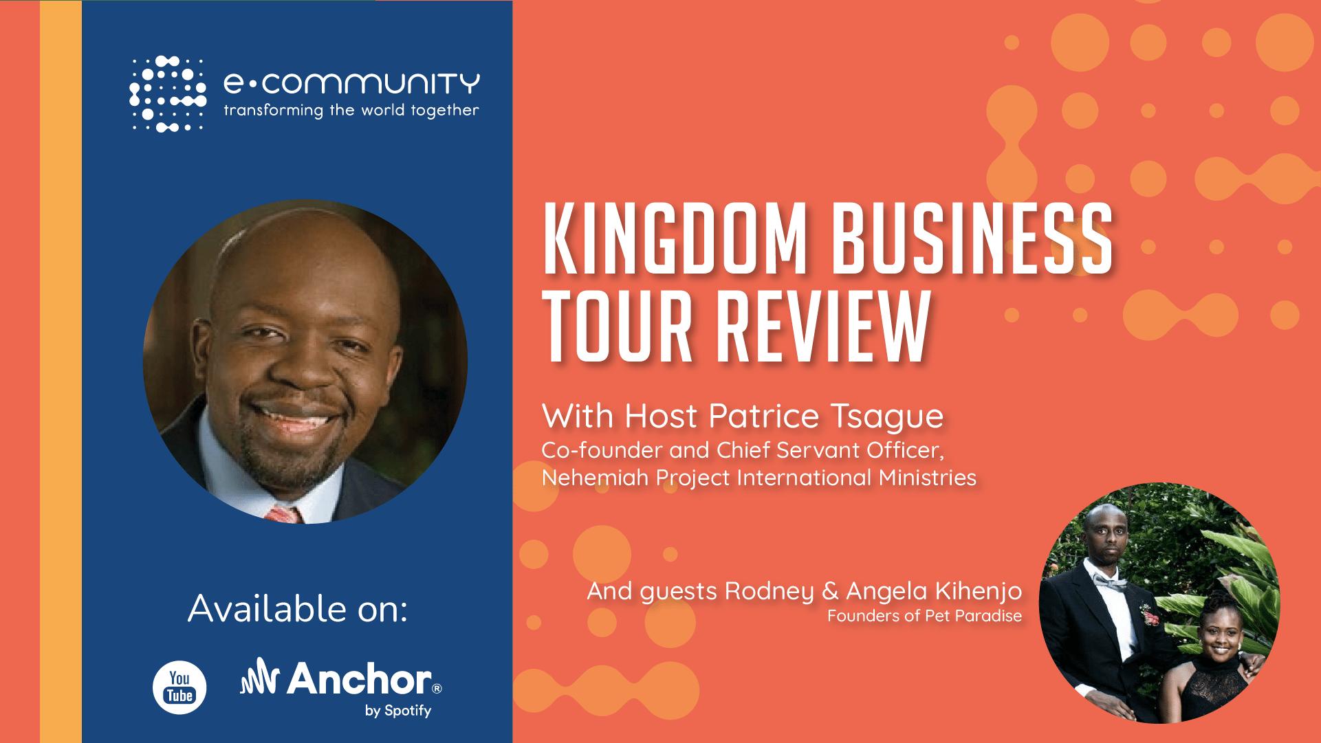 Kingdom Business Tour Review